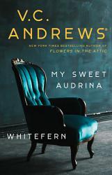 My Sweet Audrina Whitefern Bindup Book PDF