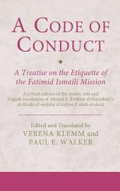 Code of Conduct: A Treatise on the Etiquette of the Fatimid Ismaili Mission