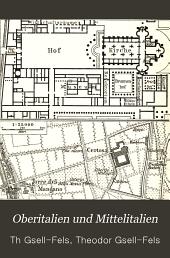 Oberitalien und Mittelitalien: (bis vor die Tore Roms)