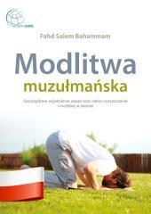 Modlitwamuzułmańska: Szczegółowe wyjaśnienie zasad oraz celów oczyszczenia i modlitwy w islamie