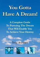 You Gotta Have a Dream  PDF