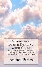 Coping with Loss   Dealing with Grief PDF