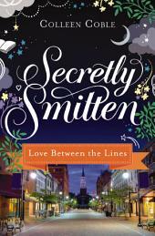 Love Between the Lines: A Smitten Novella