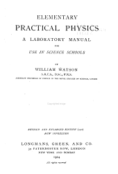 Elementary Practical Physics: A Laboratory Manual for Use in Science Schools