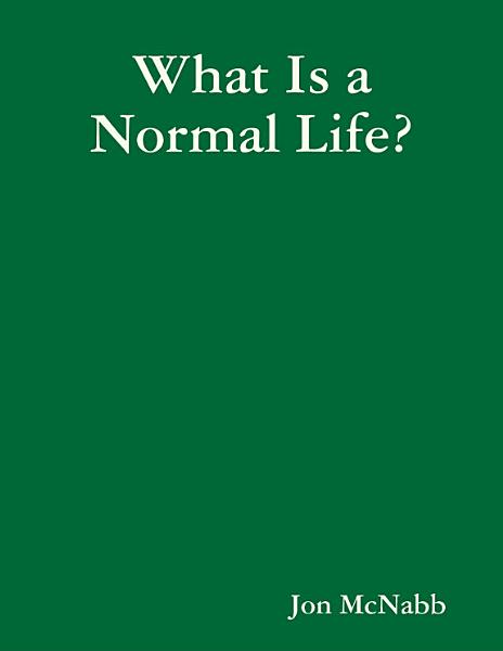 What Is A Normal Life