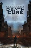 Maze Runner  The Death Cure Official Graphic Novel Prelude PDF