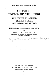 Selected Idylls of the King: The Coming of Arthur, The Holy Grail, The Passing of Arthur