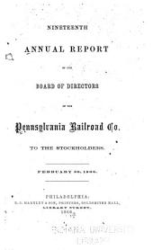 Annual Report of the Board of Directors to the Stockholders of the Pennsylvania Rail Road Company