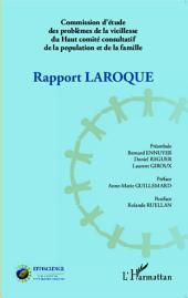 Rapport Laroque: Commission d'étude des problèmes de la vieillesse du Haut comité consultatif de la population et de la famille