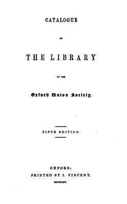 Catalogue of the Library of the Oxford Union Society PDF