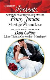 Marriage Without Love & More Than a Convenient Marriage?