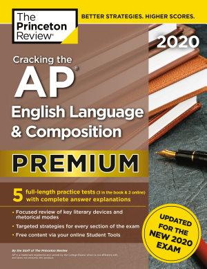 Cracking the AP English Language   Composition Exam 2020  Premium Edition