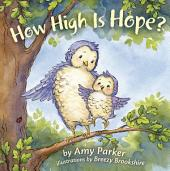 How High Is Hope?