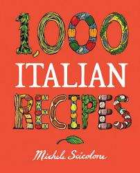 1 000 Italian Recipes Book PDF