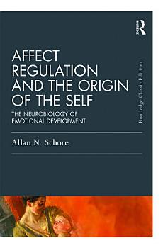 Affect Regulation and the Origin of the Self PDF