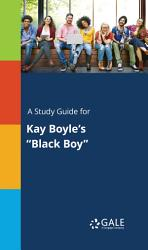 A Study Guide for Kay Boyle's 'Black Boy'