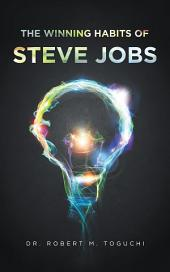 The Winning Habits of Steve Jobs