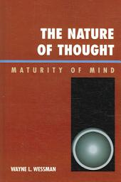 The Nature of Thought: Maturity of Mind