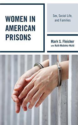 Women in American Prisons