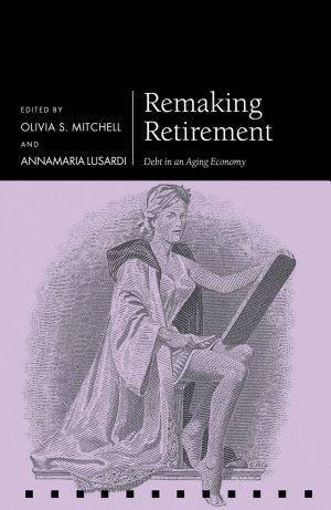 Remaking Retirement