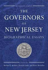 The Governors of New Jersey: Biographical Essays, Edition 2