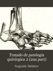 Tratado de patologia quirúrgica 2 (2na part)
