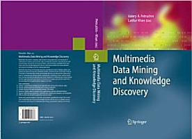 Multimedia Data Mining and Knowledge Discovery PDF