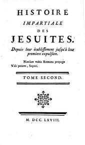 Histoire impartiale des Jésuites: depuis leur établissement jusqu'à leur premiere expulsion, Volume2