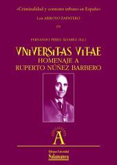 «Criminalidad y contexto urbano en España»: EN «Universitas vitae» homenaje a Ruperto Núñez Barbero