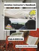 Aviation Instructor s Handbook Faa H 8083 9a PDF