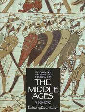The Cambridge Illustrated History of the Middle Ages PDF