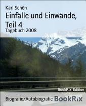 Einfälle und Einwände, Teil 4: Tagebuch 2008