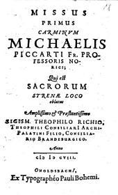 Carmina: Qui est Sacrorum Strenae Loco oblatus Amplissimo & Praestantissimo Sigis. Theophilo Richio, Theophili Consiliarii Archi-Palatini Filio, Consiliario Brandeburgico, Volume 1