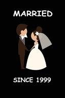Married Since 1999