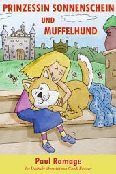 Prinzessin Sonnenschein und Müffelhund die Geschichte (Bilderbuch)