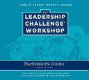 Leadership Challenge Workshop Facilitator S Guide Set Book PDF