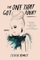The One That Got Away – A Novel