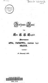 Verjaar-feest van hare K. K. hoogheid mevrouwe Anna, Paulowna, prinses van Oranje