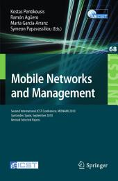 Mobile Networks and Management: Second International ICST Conference, MONAMI 2010, Santander, Spain, September 22-24, 2010, Revised Selected Papers