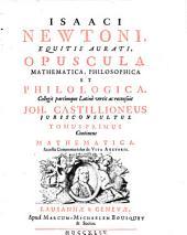 Opuscula mathematica, philosophica et philologica: Continens Mathematica : Accessit Commentariolus de Vita Auctoris, Volume 1