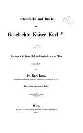 Monumenta habsburgica: Sammlung von Actenstu cken und Briefen zur Geschichte des Hauses Habsburg in dem Zeitraume von 1473 bis 1576