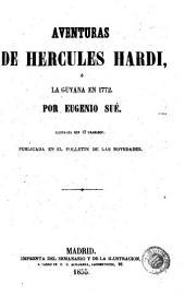 Aventuras de Hercules Hardi, ó, La Guyana en 1772