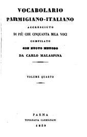 Vocabolario parmigiano-italiano accresciuto di più che cinquanta mila voci