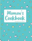 Mamaw's Cookbook Aqua Blue Hearts Edition