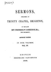 Sermons Preached at Trinity Chapel, Brighton: Volume 4