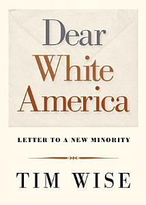 Dear White America Book