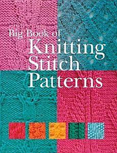 Big Book of Knitting Stitch Patterns Book