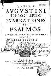 D. Aurelii Augustini,... Enarrationes in Psalmos mysticos...