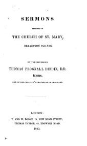 Sermons Preached in the Church of St. Mary, Bryanston Square