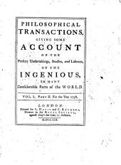 Philosophical Transactions, Giving Some Accompt of the Present Undertakings, Studies, and Labours of the Ingenious in Many Considerable Parts of the World: Volume 50, Part 2